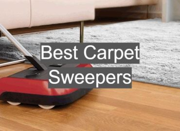 Best Carpet Sweepers