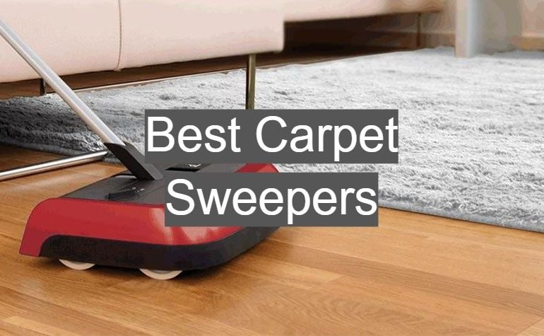 10 Best Carpet Sweepers
