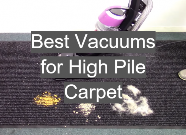 Best Vacuums for High Pile Carpet